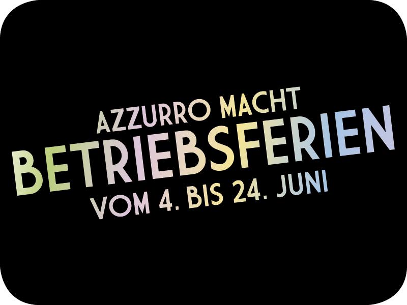 Achtung liebe Gäste, wir machen Betriebsferien vom 4. bis 24. Juni!